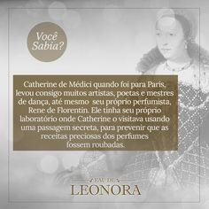 Catherine de Medici, foi rainha da frança entre 1547 e 1559 e contribuiu para a introdução e distribuição do perfume moderno na corte francesa. Apesar de sua fama não ser muito boa...