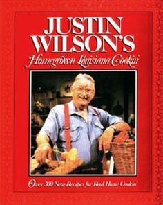 When it comes to Cajun cooking, most know Justin Wilson as the humorist Cajun chef of Louisiana. Born and raised in Louisiana, Justin never intended...