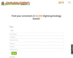 Are you looking for a genealogy book? More Than 40,000 digital genealogy books now fully searchable and downloadable for free at GenGophers.com. I had a chance to use the site for a while today and...