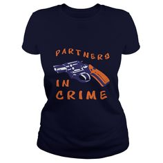Partners In Crime For Her Great Gift For Her T-Shirts, Hoodies. GET IT ==► https://www.sunfrog.com/LifeStyle/Partners-In-Crime-For-Her-Great-Gift-For-Her-Navy-Blue-Ladies.html?id=41382