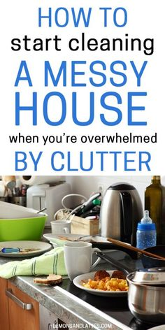 Diy Household Tips 356839970479010567 - How to start cleaning a messy house when you're overwhelmed by clutter. Tips for tackling a messy house when you have no idea where to start. Source by lemonsandlattes Household Cleaning Tips, Deep Cleaning Tips, Cleaning Checklist, House Cleaning Tips, Diy Cleaning Products, Cleaning Solutions, Cleaning Schedules, Spring Cleaning Tips, Bathroom Cleaning Hacks