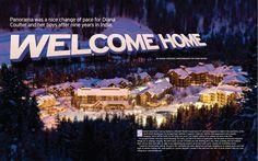 "Ski Canada Magazine Anniversary Issue feature on Panorama Mountain Village titled ""Welcome Home"" by Diana Coulter, photography by Evan Mitsui Ski Canada, Mountain Village, Welcome Home, Less Is More, 40th Anniversary, Low Key, Skiing, Diana, Events"
