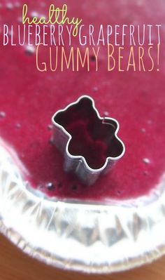 Make your own gummy bears.