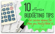 10 effective budgeting tips to get your money sorted once and for all.  Easy to follow tips to make the most of your monthly income and live a less stressed life.