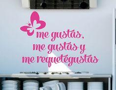 """#Vinilos #Adhesvios #Textos #Amor """"Me gustas, me gustas y me requetegustas"""""""
