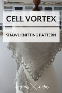 Cell Vortex shawl knitting pattern by Julia Riede