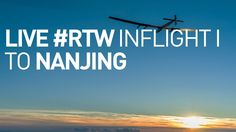 LIVE: Solar Impulse Airplane - In Flight from Chongqing to Nanjing 1 - #...