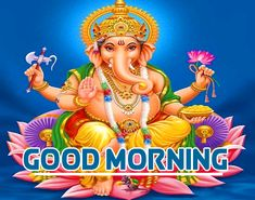 Good Morning Images Hd, Good Morning Inspirational Quotes, Morning Greeting, Ganesh, Princess Zelda, God, Collection, Dios, Allah