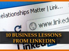 10-business-lessons-from-linkedin by SeoCustomer.com via Slideshare
