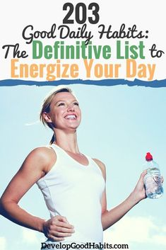 Need a list of good habits? Master your day with this collection of daily habits that cover: wellness, relationships, fitness, career, & personal passions.