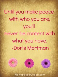 Make Peace with Yourself.  - MenopauseCoach