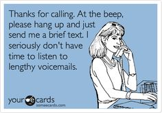 Might change my voicemail...
