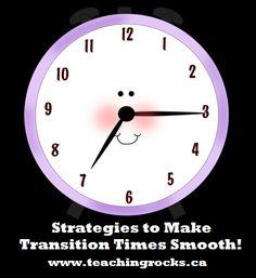 Strategies to Make Transition Times Smooth!  FREE! www.teachingrocks.ca