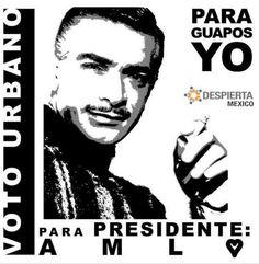 Para Presidente AMLO