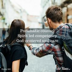 Biblical soul care is led by the Spirit, the one and only Counselor who can bring change into a person's life. Haiku, Counseling, Believe, Life, Haikou, Faith