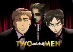 2 and a half men...(Attack on Titan Addtition) by rougeraven118.deviantart.com on @DeviantArt - NooOOO, NO FANDOM, TOO FAR.