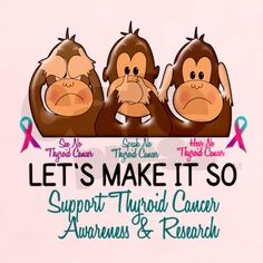 See Speak Hear No Thyroid Cancer 2 T-Shirt on CafePress.com
