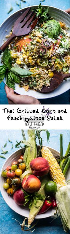 Thai Grilled Corn and Peach Quinoa Salad | halfbakedharvest.com @hbharvest