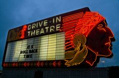The Chief Drive-In Theatre (Topeka , KS). Awesome Neon Sign.