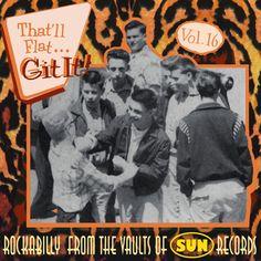 Various Artists - That'll Flat Git It, Vol. 16 (SUN) (Bear Family Record...