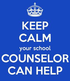 Image result for keep calm for school counselor