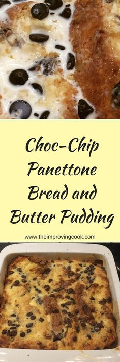 Choc-Chip Panettone bread and butter Pudding- use up any leftover Panettone after Christmas by making a bread and butter pudding with chocolate chips. A rich and delicious dessert