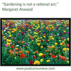 Gardening Quote: Margaret Atwood