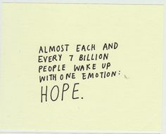 Did you wake up with hope this morning?