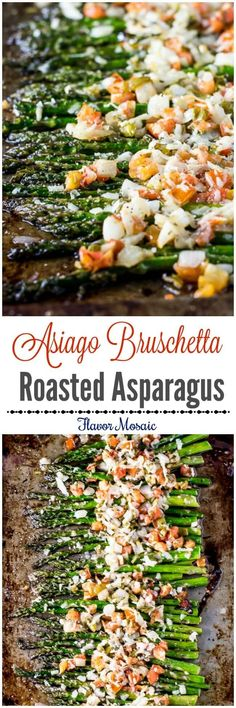 Asiago Bruschetta Roasted Asparagus, with tomatoes, garlic, onions, and asiago cheese, makes a healthy gourmet side dish for a weeknight or holiday dinner. #SundaySupper ~ http://FlavorMosaic.com