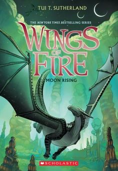 Moon Rising (Wings of Fire Series #6)