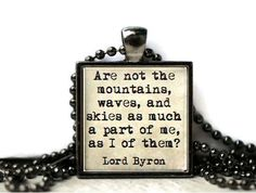 Mountain quote nature quote Lord Byron quote resin by WordBaubles, $15.00