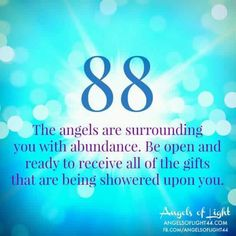 88 Angel Numbers - The angels are surrounding you with ABUNDANCE. Be open and ready to receive all of the GIFTS that are being showered upon you. Person Angel Card Readings and Pendulum Dowsing Numerology Numbers, Numerology Chart, Mahal Kita, Numerology Calculation, Number Meanings, Angel Numbers, Angel Cards, Spiritual Guidance, Spiritual Prayers