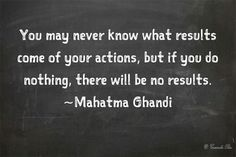 Doing Nothing Ghandi 2 Quote Classroom Motivational Posters, Motivational Quotes, Inspirational Quotes, Dream Quotes, Life Quotes, Qoutes, Mindset Quotes, Quotes Quotes, Quotations