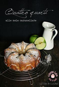 Letizia in Cucina: Quattro quarti alle mele caramellate - Contest Cak...