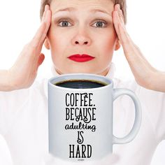 """Items similar to The """"Coffee, because adulting is hard"""" Funny Coffee lovers mug 11 oz on Etsy Coffee Lover Gifts, Coffee Lovers, Coffee Mugs, Funny Coffee, Coffee Humor, Cool Kitchen Gadgets, Cool Kitchens, Love To Shop, Adulting"""