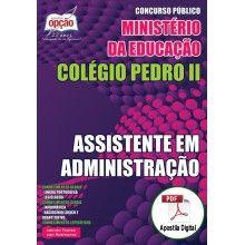 Apostila Digital Concurso Colégio Pedro II 2015 - Assistente em Administração