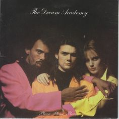 The Dream Academy 45 RPM Cover https://www.facebook.com/FromTheWaybackMachine