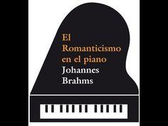Miriada X - El Romanticismo en el piano: Johannes Brahms (2.ª edición) (Fundación Albéniz)
