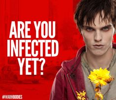 Infected by love for you, Nicholas Hoult. #warmbodies