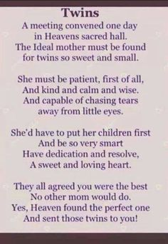 I love this, because when I thought about having twins I felt really honored. Honored is exactly how I felt. So happy :)