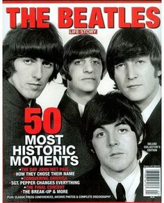 The Beatles 50 Most Historic Moments
