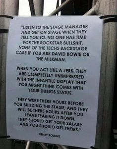 Listen To The Stage Manager - Henry Rollins Theatre Nerds, Musical Theatre, Henry Rollins Quotes, Rock N Roll, Stage Crew, Reality Check, Tell The Truth, Photos Of The Week, So True
