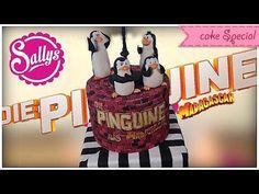 Die Pinguine aus Madagascar - Torte / Penguins of Madagascar Cake - Sally ist Fan der Madagaskar-Filme und macht Auftrag von Dreamworks- YouTube