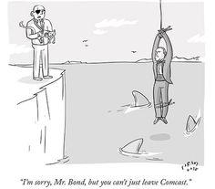 Comcast is 1000% more evil than a bond villain.