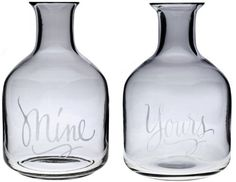 """$39.99 America Retold """"Mine and Yours"""" Mini Carafes, Set of 2 Etched Glass 16-Ounce - Mouth blown hand wine carafe decorated with etched words """"Mine"""" and """"Yours"""". http://www.amazon.com/dp/B0042VJZI6/?tag=pin2wine-20"""