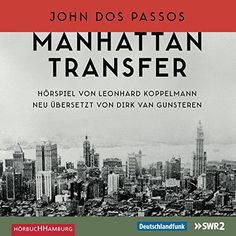 Manhattan Transfer: 6 CDs von John Dos Passos https://www.amazon.de/dp/3957130271/ref=cm_sw_r_pi_dp_iAuzxbF3PF1JV  16.99 € um die 5 1/2 Std.