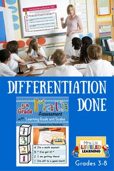 Easy differentiation for Common Core math. Assessments with Marzano scales so you can find where your kids are and target instruction with learning goals done for you! Free versions to try out for yourself. Grades 3-8.