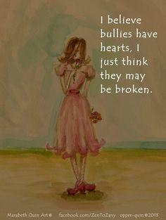 I believe bullies have hearts POSTER AntiBullying by ZentoZany, $12.00