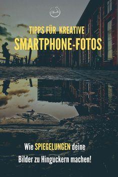 Tipps für kreative Fotos: Spiegelungen in der Fotografie Slider, Location, Smartphone, Instagram, Movies, Movie Posters, Hamburg, New Chapter, Long Exposure
