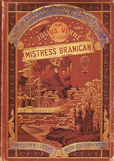Mistress Branican by Jules Verne, with cover by Léon Benett, 1891